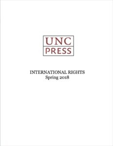 UNC Press International Rights guide, Spring 2018, cover image