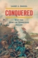 Conquered: Why the Army of Tennessee Failed, by Larry J. Daniel