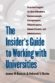 The Insider's Guide to Working with Universities: Practical Insights for Board Members, Businesspeople, Entrepreneurs, Philanthropists, Alumni, Parents, and Administrators, by James W. Dean Jr. and Deborah Y. Clarke