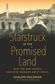 Starstruck in the Promised Land: How the Arts Shaped American Passions about Israel, by Shalom Goldman