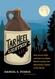 Tar Heel Lightnin': How Secret Stills and Fast Cars Made North Carolina the Moonshine Capital of the World, by Daniel S. Pierce