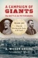 A Campaign of Giants--The Battle for Petersburg: Volume 1: From the Crossing of the James to the Crater, by A. Wilson Greene