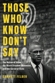 Those Who Know Don't Say: The Nation of Islam, the Black Freedom Movement, and the Carceral State, by Garrett Felber